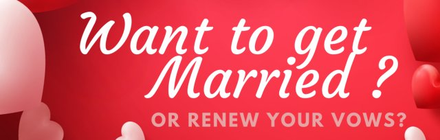 Valentine's Day Vow Renewal/Marriage Service