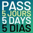 PASS 5 JOURS / 5 DAYS / 5 DÍAS - 220€ image