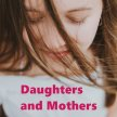 Daughters and Mothers image