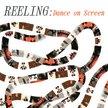 REELING: Dance on Screen | DRIVE-IN image