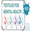 Textiles for Mental Health, Fornightly on Tuesdays 14th July - 25th August, 1:30-3:30pm for Moray Folk image