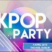 DUBLIN: K-pop & K-hiphop Party x KEvents image