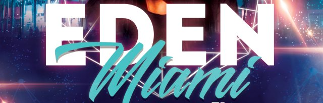 EDEN Miami: A New Party For Queer Women