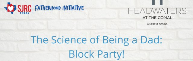 The Science of Being a Dad: Block Party