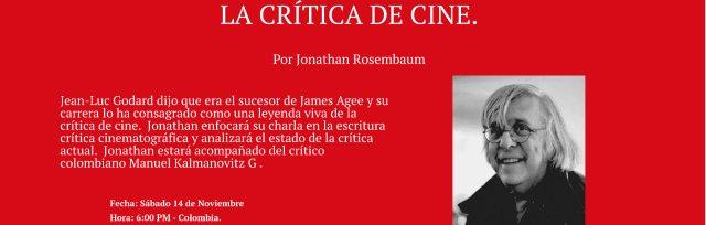La crítica de cine por Jonathan Rosenbaum