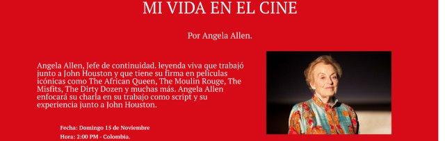 Angela Allen, Mi vida en el cine.