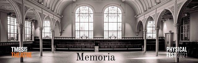 MEMORIA- TMESIS THEATRE