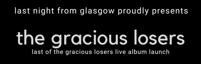 The Gracious Losers - Live Album Launch