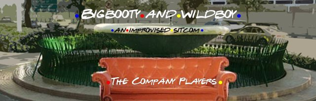 The Company Players: ''BIGBOOTY AND WILDBOY""