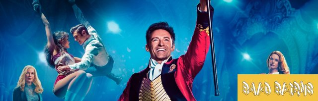BAaD Bairns Presents: The Greatest Showman, a Sing-a-long