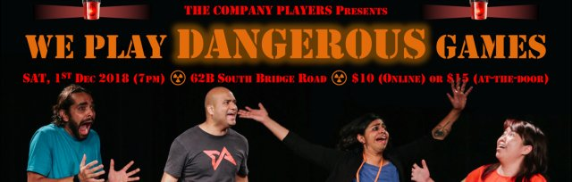 The Company Players: 'WE PLAY DANGEROUS GAMES'