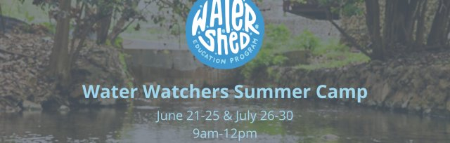 Water Watchers Summer Camp Session I
