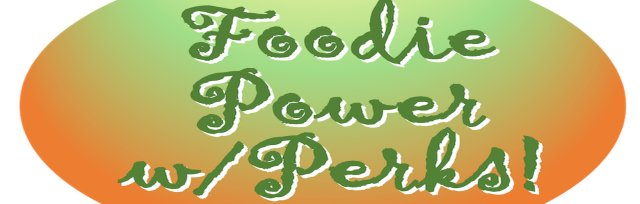 FOODIE POWER PASS  $1: Plant-Powered Meat Months, August 2020