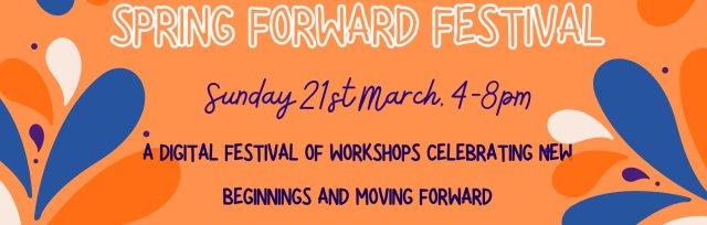 Spring Forward Festival!