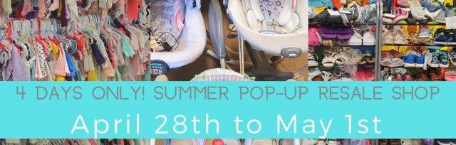 Summer Pop-Up ReSale Shop