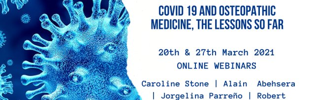 RECORDED | Covid 19 and Osteopathic Medicine, the lessons so far