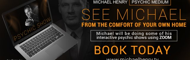 1hr Zoom Psychic Show with Michael Henry