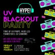 HYPE! Drogheda - UV Party with XBOX Giveaway - 22nd March image