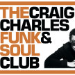 CRAIG CHARLES Bank Holiday FUNK AND SOUL CLUB ALL-DAYER image