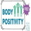 Body Positivity Course for Adults,  5 week course, Wednesdays 8th July - 5th August 2020,  7-9pm for Moray folk image