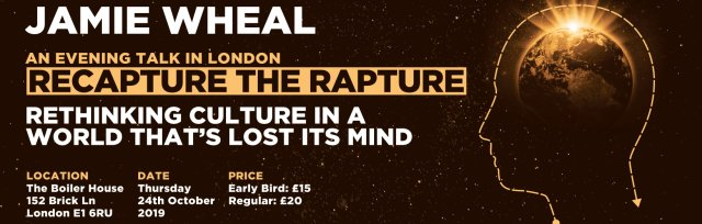 Recapture the Rapture with Jamie Wheal