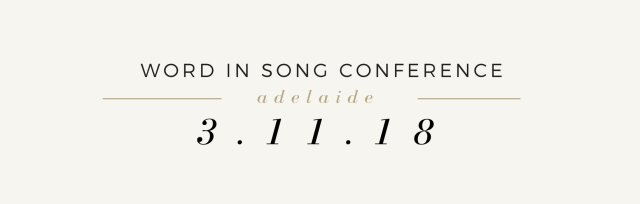 Word In Song Adelaide