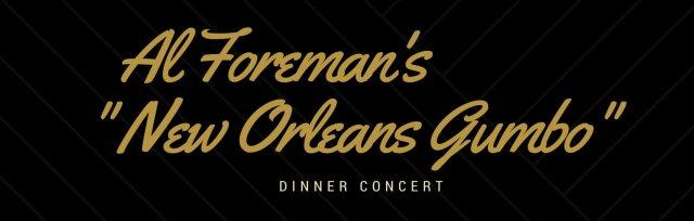 "Al Foreman's ""New Orleans Gumbo"" - Saturday"