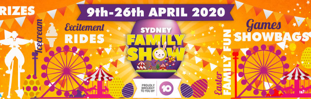 Sydney Family Show, proudly brought to you by Channel 10