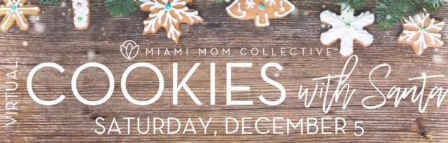 3rd Annual *VIRTUAL* Cookies with Santa Event