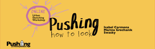 Pushing How to Look - On Line - January 2021