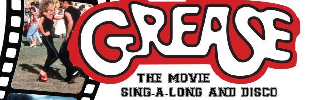 GREASE THE MOVIE Sing Along and Disco live from the Winter Gardens!