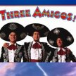 The 3 Amigos!  -(on the Central Screen)-  At the Drive-in! (8:15pm Show/7:30pm Gates)-- image