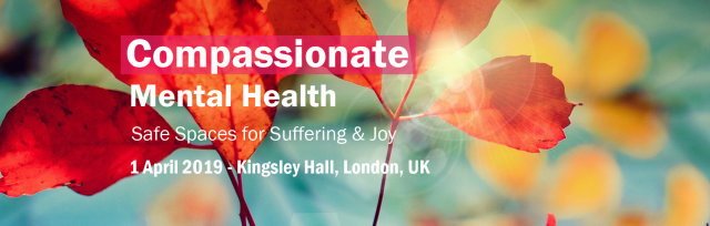 Compassionate Mental Health - Safe Spaces for Suffering & Joy