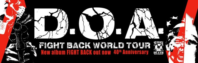 D.O.A. - Fight Back World Tour