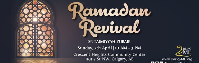 Calgary - Ramadan Revival with Sr Taimiyyah Zubair