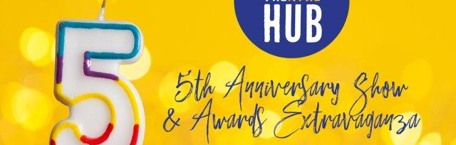 Vegas Theatre Hub 5th Anniversary Show & Awards Extravaganza