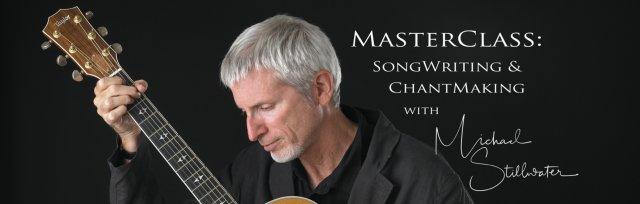 MasterClass: Songwriting & ChantMaking