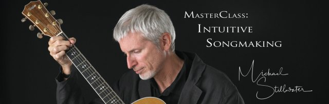 MasterClass: Intuitive SongMaking
