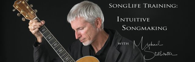 SongLife Training Online: Intuitive SongMaking