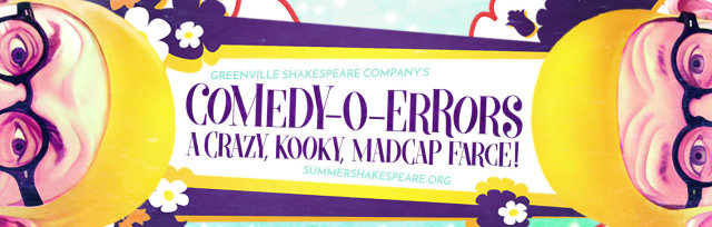 COMEDY-O-ERRORS: A Crazy, Kooky, Madcap Farce!