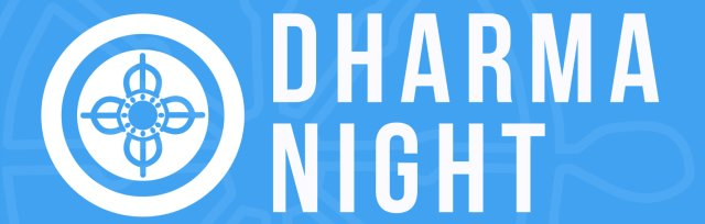Dharma Night: The Essence of the Dharma