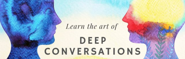 Learn the Art of Deep Conversation