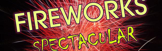 Fireworks Spectacular Fri 8th Nov 2019 8pm