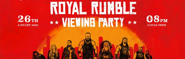 London Shoreditch Royal Rumble 2020  Viewing Party (Including NXT UK Q&A/Meet & Greet)