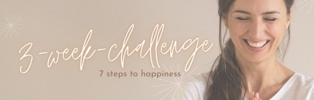 3-week-challenge   7 steps to happiness