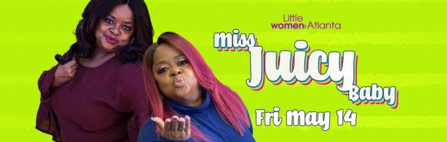 Little Women Atlanta's Miss Juicy Baby