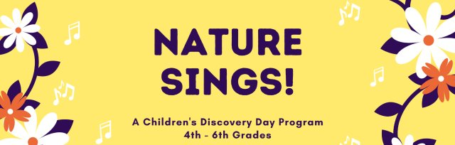 Nature Sings! AM for 4th - 6th Grades