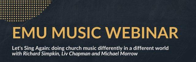"""Emu Music Webinar: """"Let's Sing Again"""""""