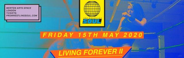 SOUL: Living Forever II (All Women's Show!)
