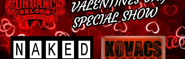 Special Valentines Day Show with NAKED - Tribute to The BoDeans and Kovacs & Company